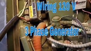 Wiring 120 V On A 3 Phase Generator