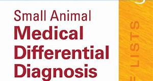 Small Animal Medical Differential Diagnosis 2nd Edition