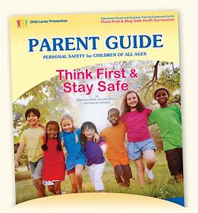 Preventing Child Luring  U0026 Molestation  A Guide For Parents