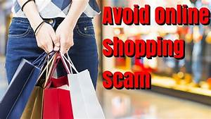 How, To, Avoid, Online, Shopping, Scam, Yes, It, Is, Easy