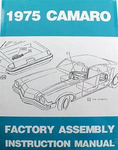 75 Chevy Camaro Factory Assembly Manual Guide Book 1975