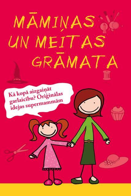 Māmiņas un meitas grāmata - Grāmata24