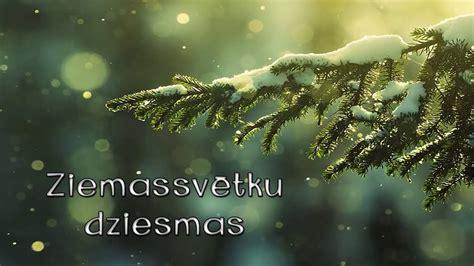 Latviešu Ziemassvētku dziesmas - YouTube