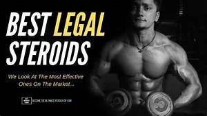 Best Legal Steroid That Actually Work    Tried  U0026 Tested  In 2020