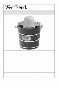 West Bend Ic12701 - Ice Cream Maker Owner U0026 39 S Manual