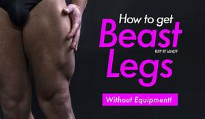How To Get Beast Legs  Without Equipment