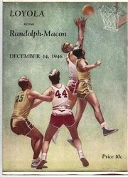 Earn 3% on eligible orders of loyola chicago ramblers apparel. 1946 College Basketball Program Loyola vs Randolph- Macon ...
