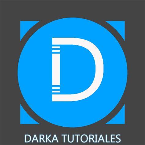 DARKA TUTORIALES - YouTube