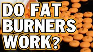 The Truth About Fat Burners - Do They Really Work