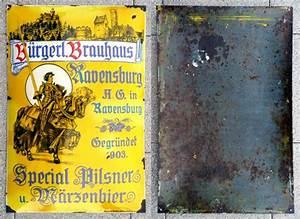 Bauhaus Ravensburg öffnungszeiten : b rgerl brauhaus ravensburg schilderjagd alte emailleschilder und blechschilder ~ Watch28wear.com Haus und Dekorationen
