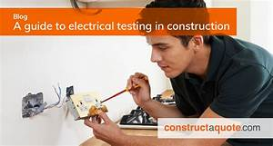 A Guide To Electrical Testing For The Construction Industry