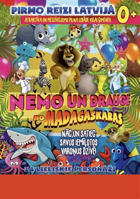 Izrāde «Nemo un draugi no Madagaskaras» : Aktualitātes ...