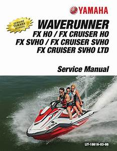 Yamaha Waverunner Fx Ho 2019 Workshop  U0026 Repair Manual