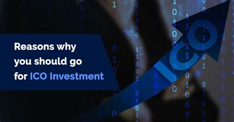 Quality investments are essential not just for the investors but also for the ico issuers. Reasons why you should go for ICO Investment - en ...