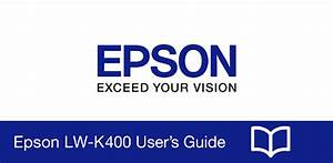 Epson Lw-k400 User U0026 39 S Guide