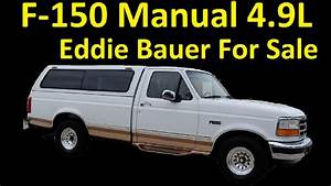 4 9l Manual Ford F150 Pickup Truck For Sale