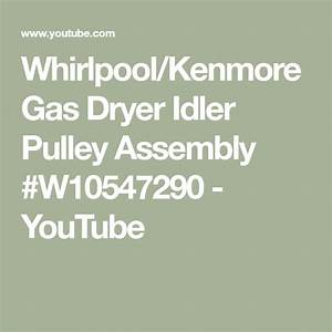 Whirlpool  Kenmore Gas Dryer Idler Pulley Assembly