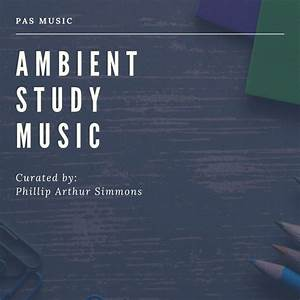 Ambient, Study, Music, On, Spotify