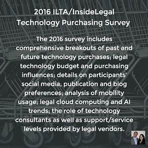 2016 Ilta  Insidelegal Technology Purchasing Survey