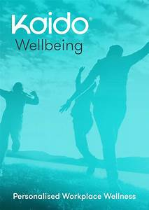 Kaido Wellbeing By Open Box Media  U0026 Communications
