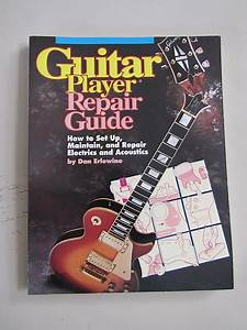 Guitar Player Repair Guide By Dan Erlewine Pdf