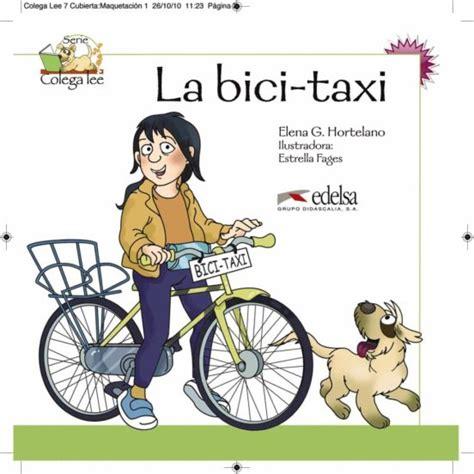 COLEGA LEE. LA BICI-TAXI: LECTURAS DE COLEGA 2 | ELENA G ...