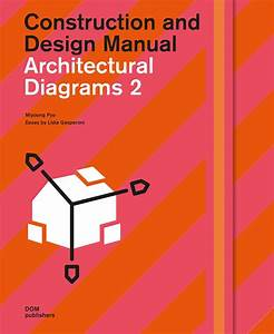 Architectural Diagrams 2  U2013 Dom Publishers