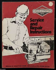 Briggs Stratton Service And Repair Instructions