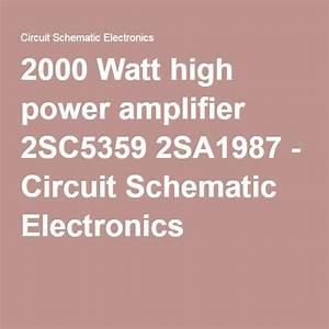 2000 Watt High Power Amplifier 2sc5359 2sa1987