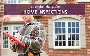 The Complete Seller U0026 39 S Guide To Home Inspections
