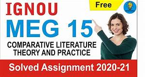 Meg 15 Comparative Literature Theory And Practice Solved