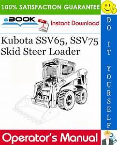 Kubota Ssv65  Ssv75 Skid Steer Loader Operator U2019s Manual In