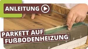 Vinylboden Auf Fußbodenheizung : parkett auf fu bodenheizung youtube ~ Watch28wear.com Haus und Dekorationen