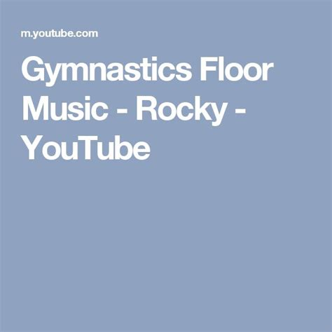 This song has 10 likes. Gymnastics Floor Music - Rocky - YouTube | Gymnastique