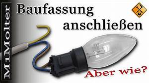 Wandlampe Ohne Kabel : baufassung anschlie en lampe anschlie en wie erkl rt ~ A.2002-acura-tl-radio.info Haus und Dekorationen