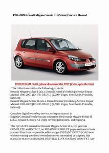 1996 2009 Renault M U00e9gane Sc U00e9nic I Ii  Sc U00e9nic  Service
