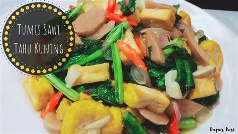 Panaskan minyak, tumis bawang putih dan bawang bombay hingga harum. Resep Tumis Sawi Campur Tahu Sederhana - YouTube