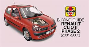 How To Buy A Renault Clio Ii Phase 2  2001