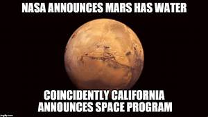 Meanwhile in California... | Mars Exploration | Know Your Meme