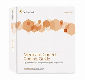 Medicarecorrectcodingguide Is A Comprehensive Manual That