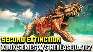 What, Is, The, Second, Extinction, Xbox, Release, Date