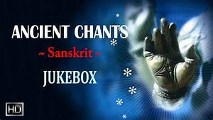 Ancient Chants - Hindu Sanskrit Mantras for Good Health ...
