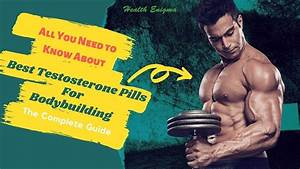 Best Testosterone Pills And Supplements For Muscle Gain  Top 3