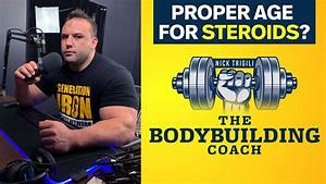 What Is The Proper Age For Bodybuilders To Start Using Steroids