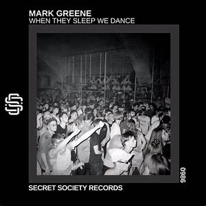 When, They, Sleep, We, Dance, Free, Download, By, Mark, Greene