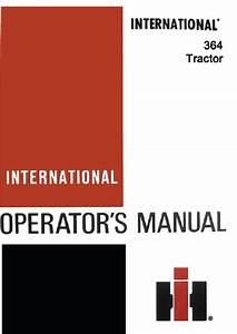 International 364 Tractor Manual Pdf 5 99  U2013 Farm Manuals Free