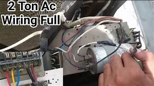 2 Ton Ac Full Electric Wiring With Capacitor