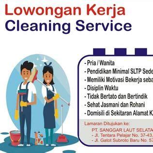 100+ lowongan baru setiap hari 20.000+ perusahaan. Lowongan Kerja Cleaning Service di Honda Sanggar Laut Selatan Group - Lowongan Kerja Makassar