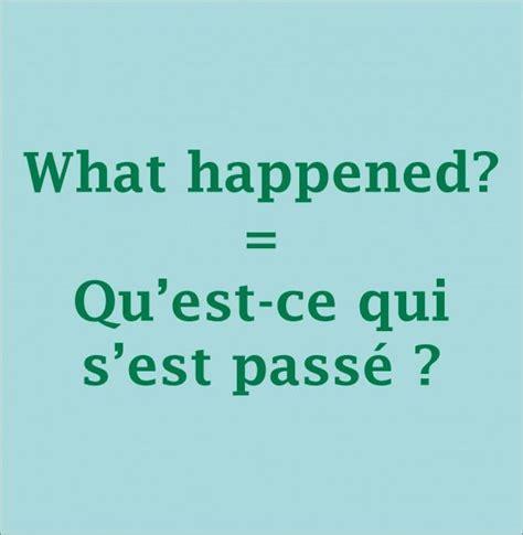 What happened? = Qu'est-ce qui s'est passé ? #vocabulary # ...