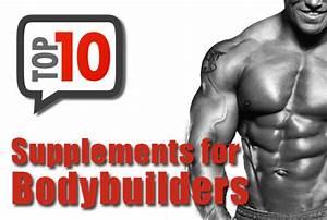 The Top 10 Bodybuilding Supplements The  U201coff U201d